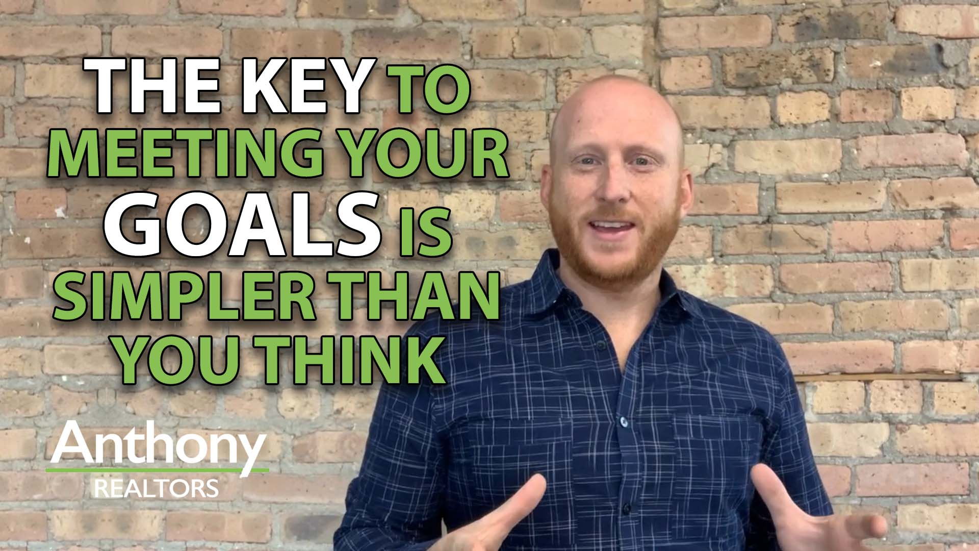The Key to Achieving Your Goals