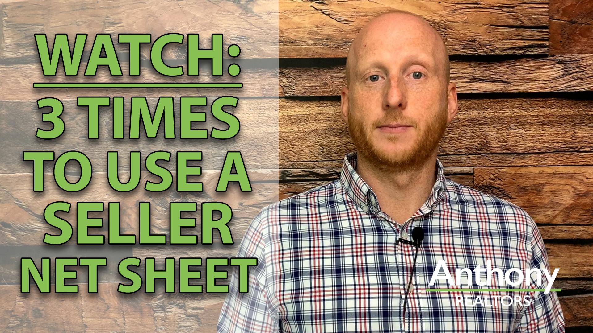 When to Use a Seller Net Sheet