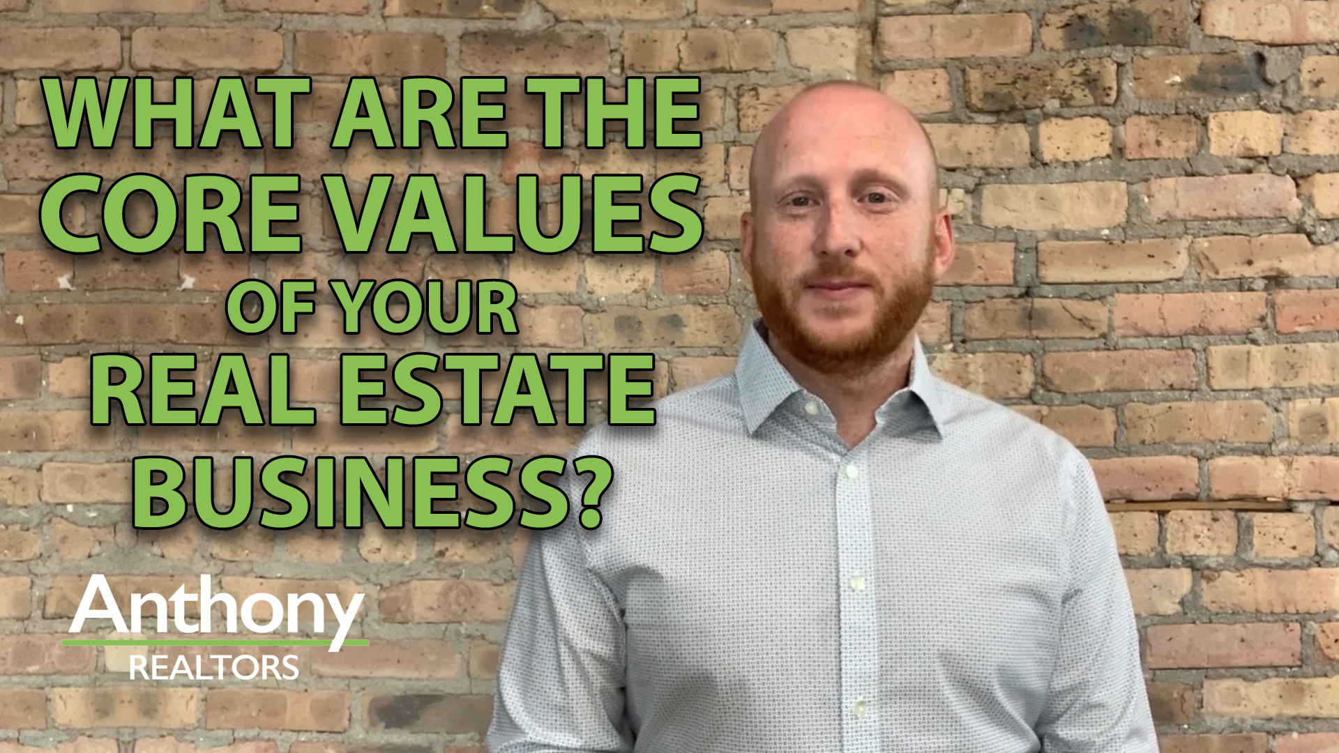 What Are Your Core Values in Real Estate?
