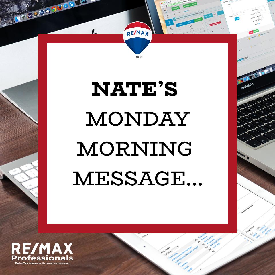 Nate's Monday Morning Message Volume 1,002