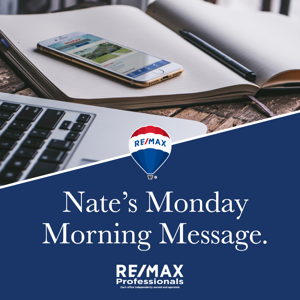 Nate's Monday Morning Message Volume 1,015