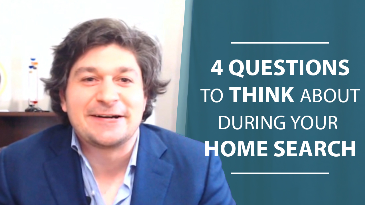 Buyers: Ask Yourself These 4 Questions During Your Home Search