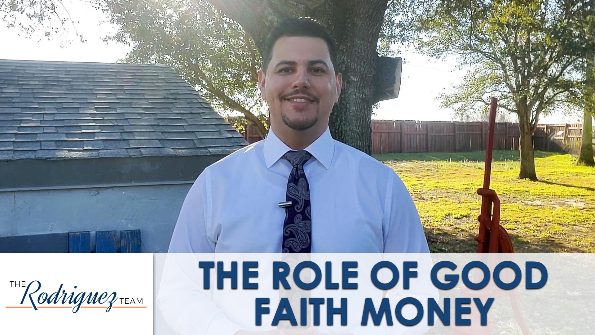 Why Is Good Faith Money Important?