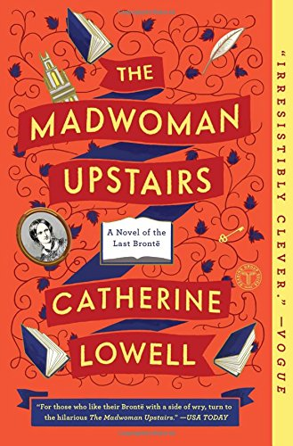 The Madwoman Upstairs: A Novel