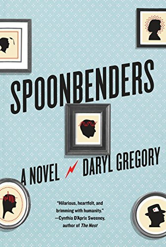 Spoonbenders: A novel