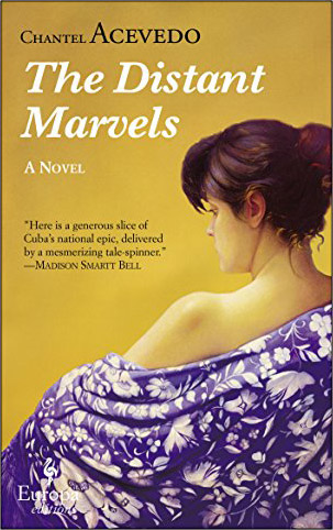 The Distant Marvels: A Novel