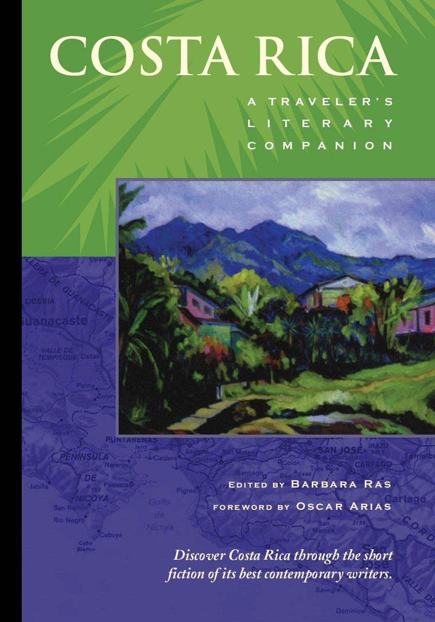 Costa Rica: A Traveler's Literary Companion