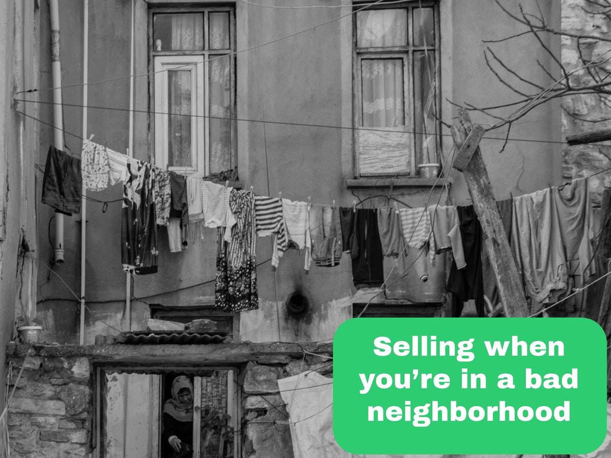 2 Easy Tips For Quickly Selling A Stockton House Located In A Bad Neighborhood!