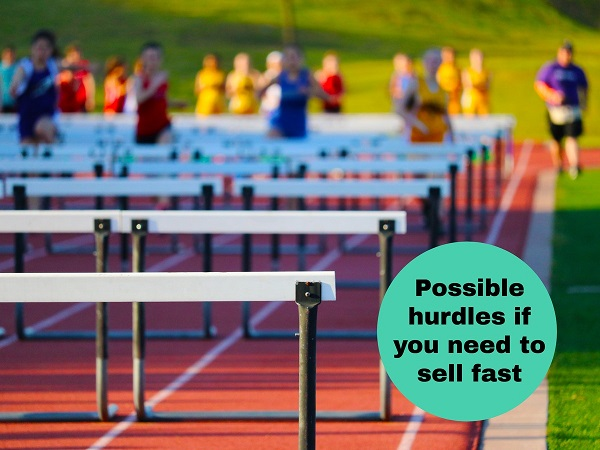 The 6 Hurdles You'll Need To Overcome When You Need to Sell Your House In Stockton Fast!