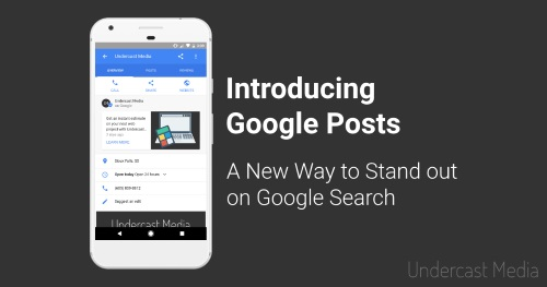 Introducing Google Posts - A New Way to Stand out on Google Search