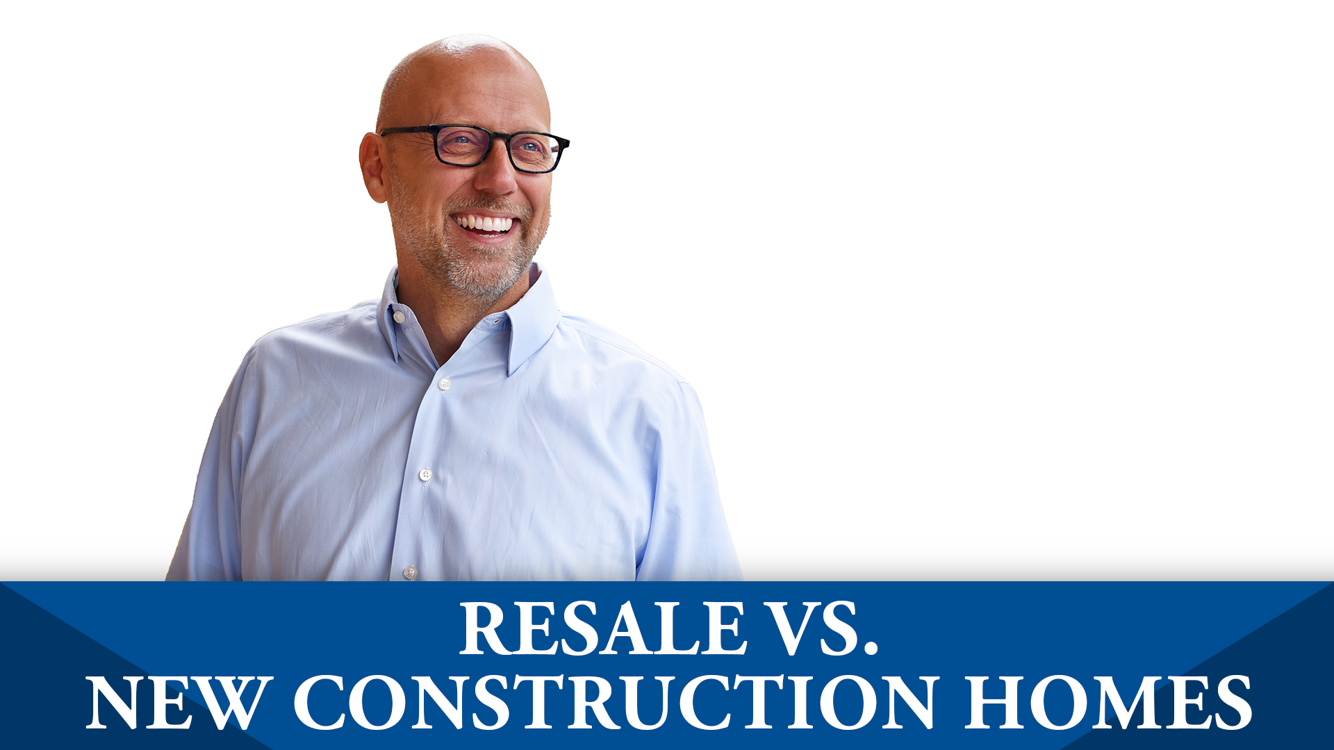 3 Benefits of Resale and New Construction Homes