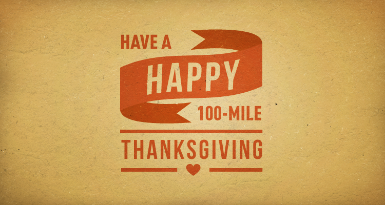 How to Have a 100-Mile Thanksgiving