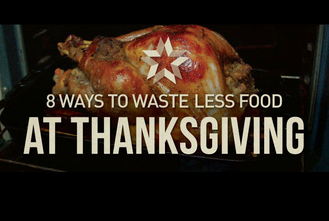 8 Ways to Waste Less Food at Thanksgiving