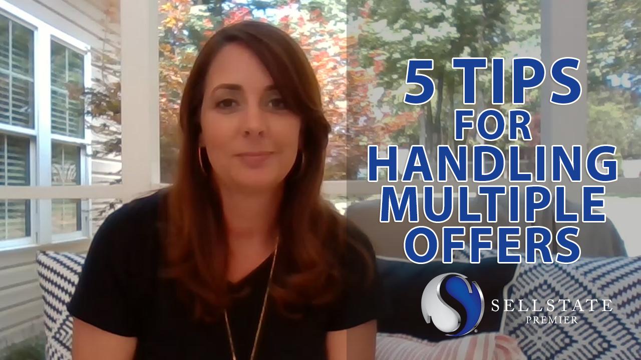 5 Tips for Handling Multiple Offers