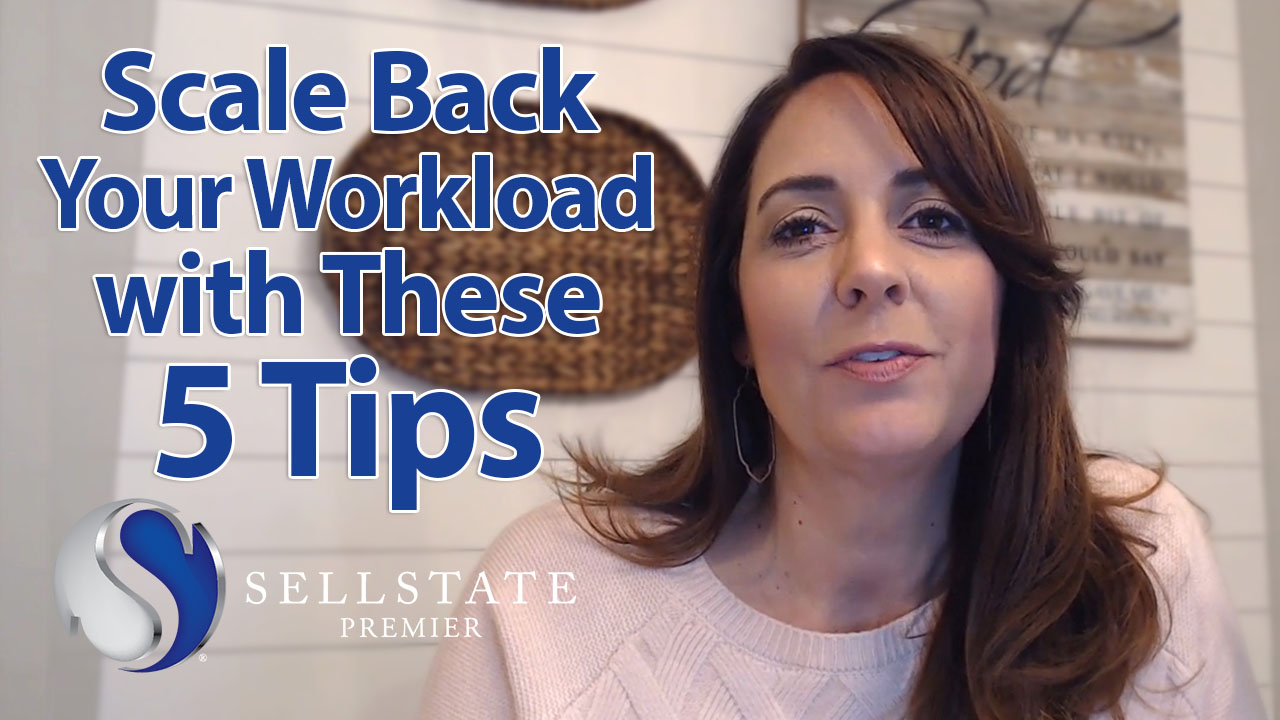 5 Ways to Scale Back Your Workload