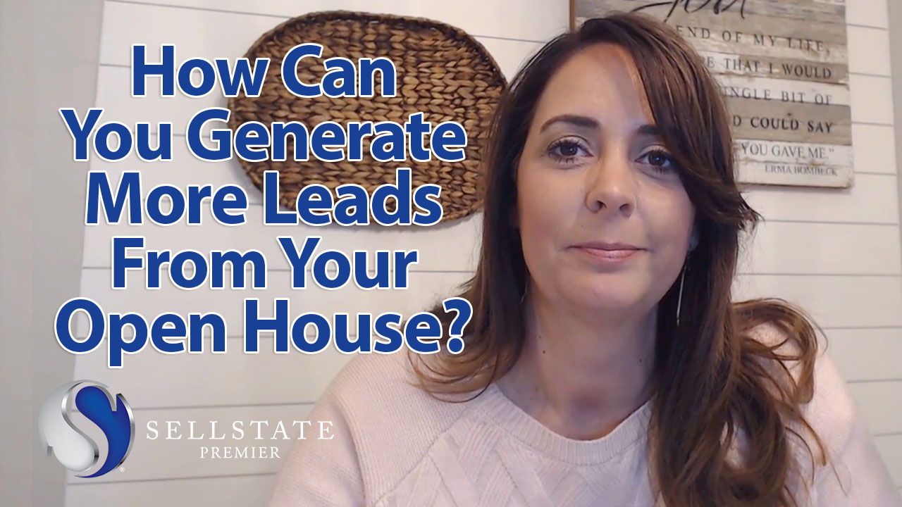 Generating More Leads From Your Open House