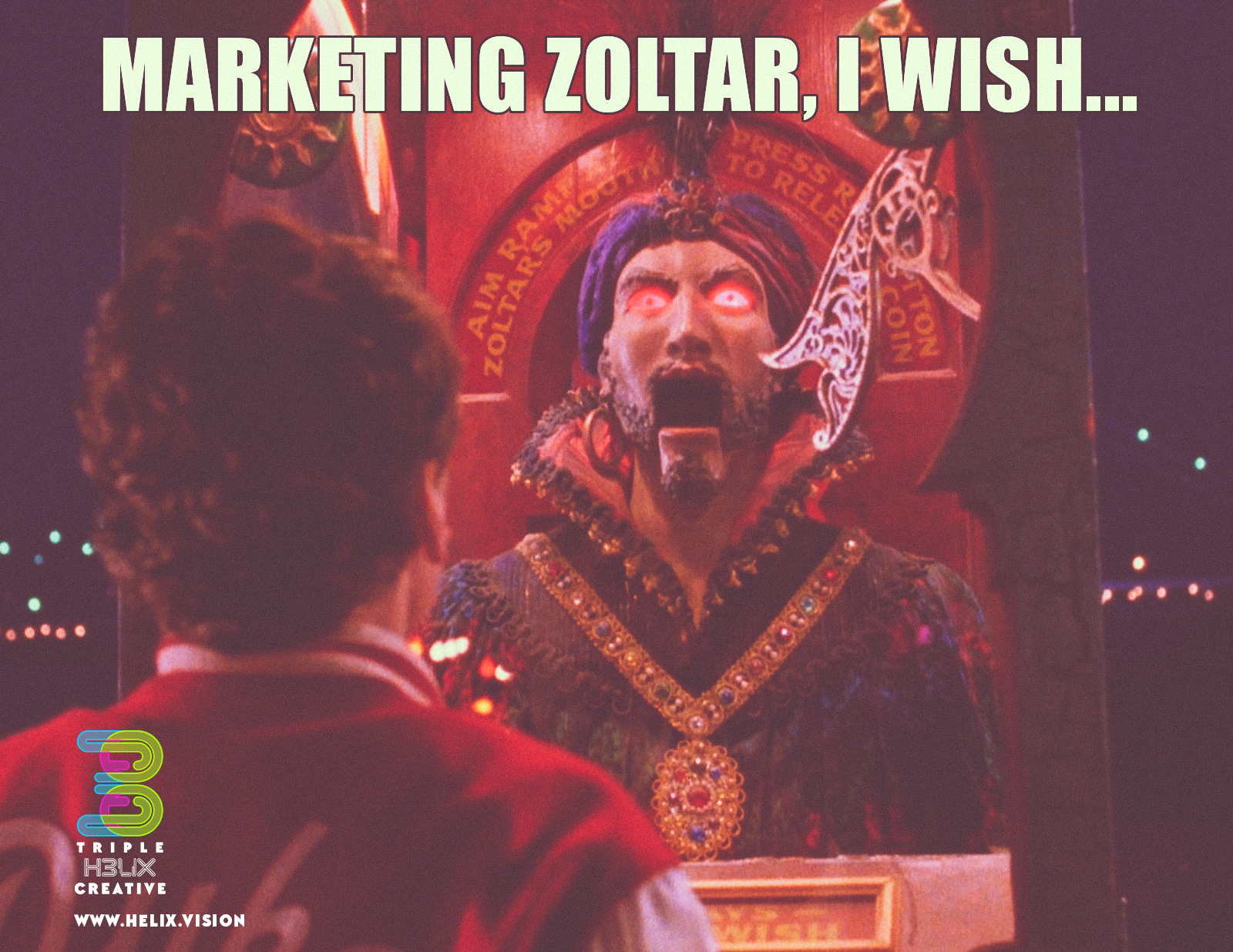 Triple Helix Creative uses a play on the Zoltar meme to share great ideas with businesses for marketing