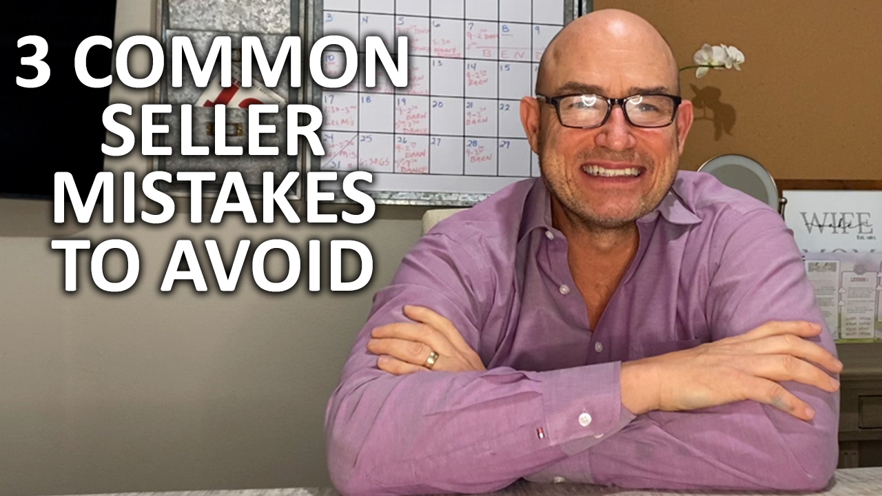 Avoid These 3 Common Seller Mistakes