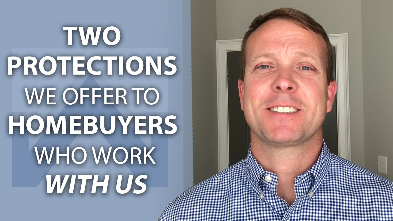 How Your Interest Is Protected When You Buy a Home With Us