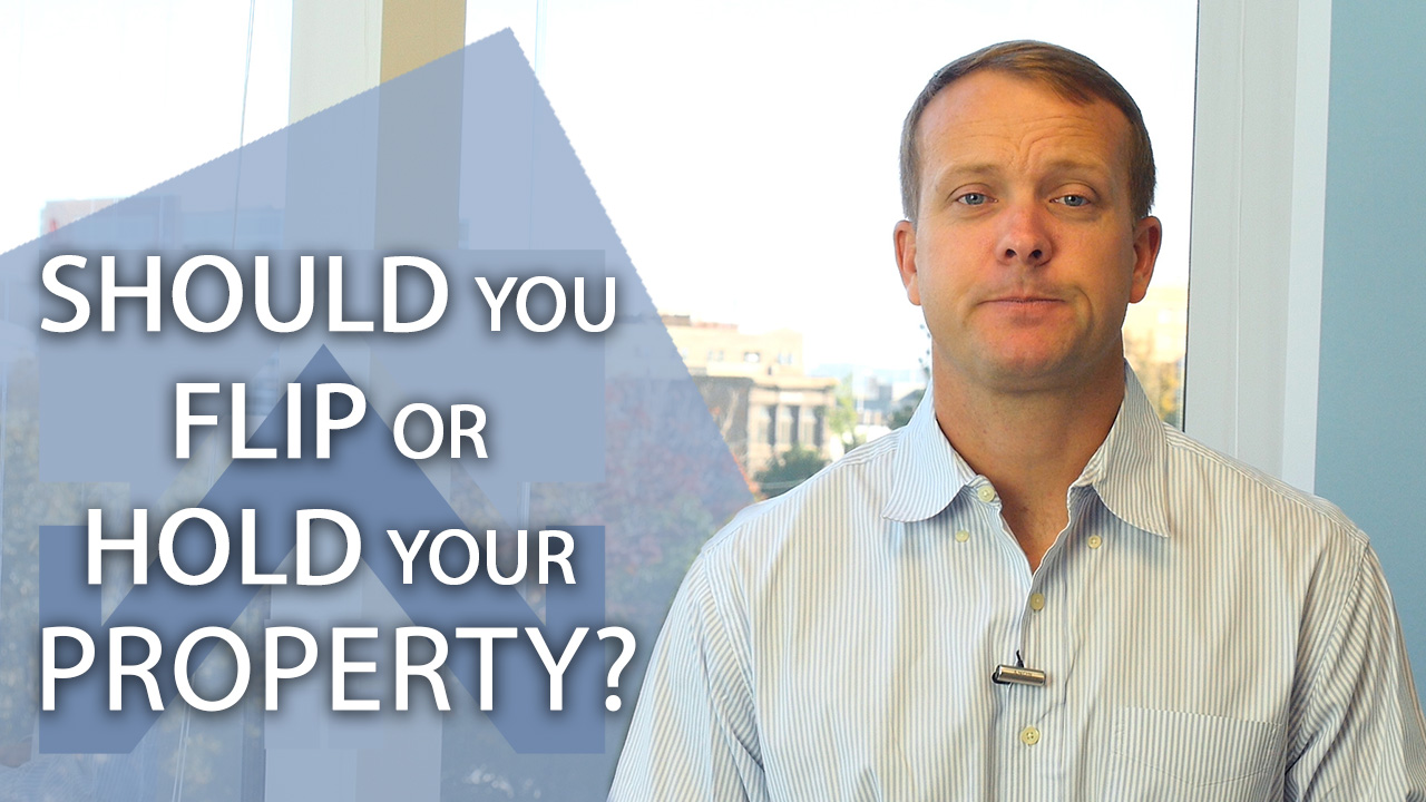 Is It Better to Flip Homes or Hold Them?