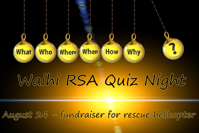 Waihi RSA Brain Teaser for Rescue Helicopter on this Saturday