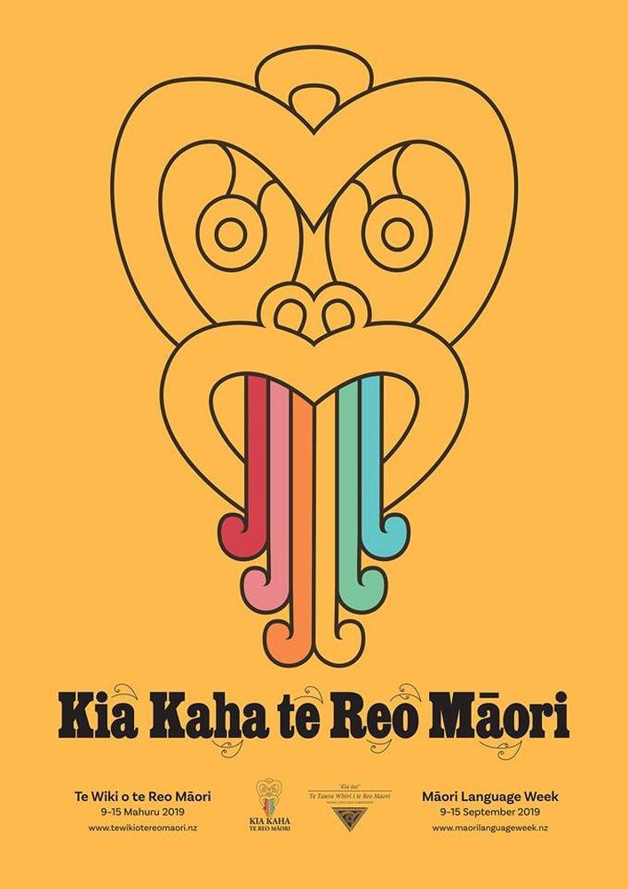Kia Kaha Te Reo Māori - Te Wiki o te Reo Māori 9 - 15 MAHURU 2019