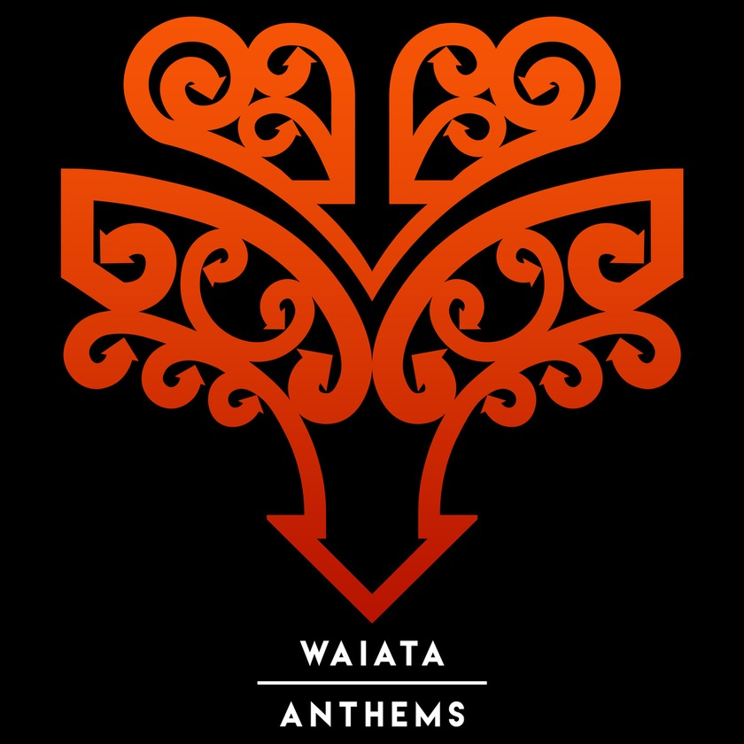 WAIATA / ANTHEMS OUT NOW!