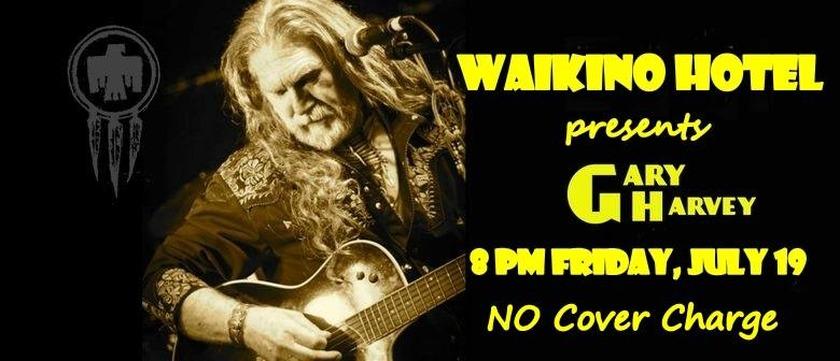 Gary Harvey performs @ Waikino Hotel tonight