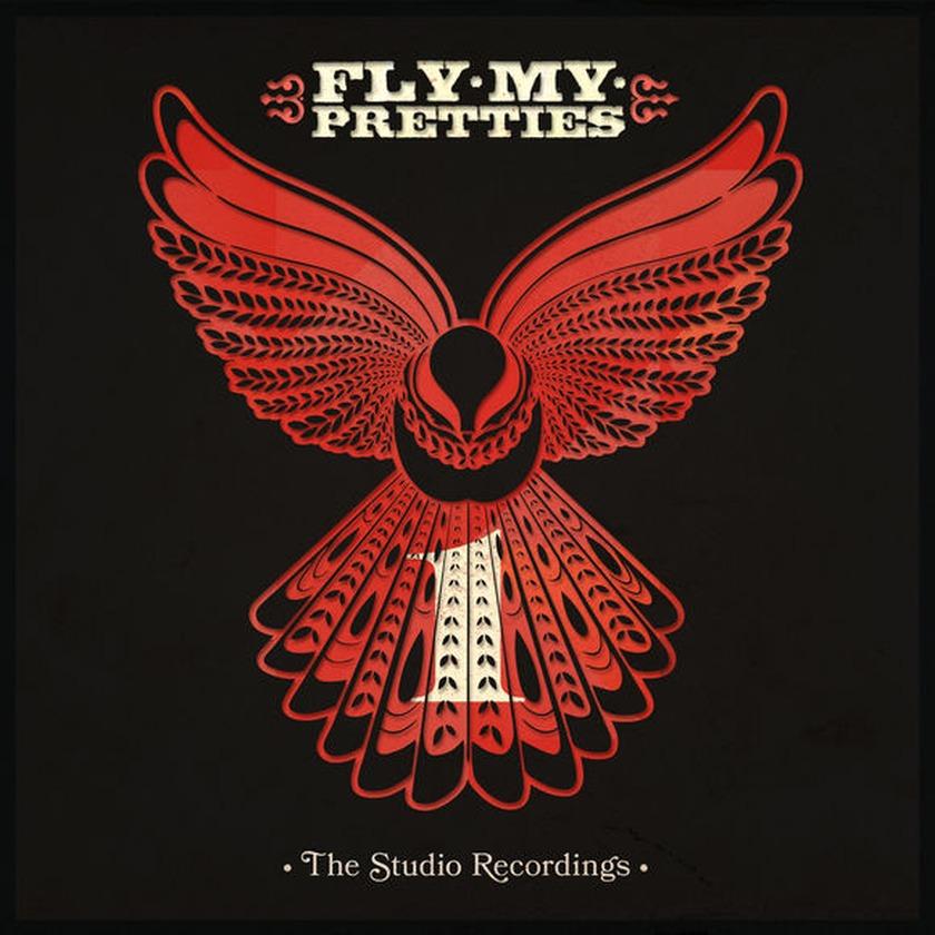 Fly My Pretties studio album coming soon