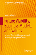 Future Viability, Business Models, and Values