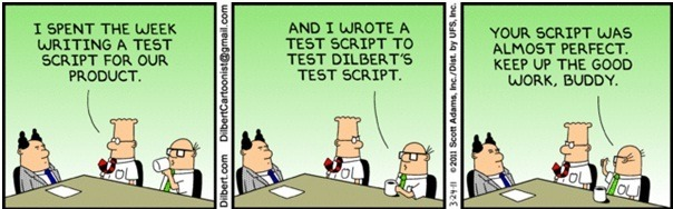 humorous cartoon about writing test scripts for test scripts