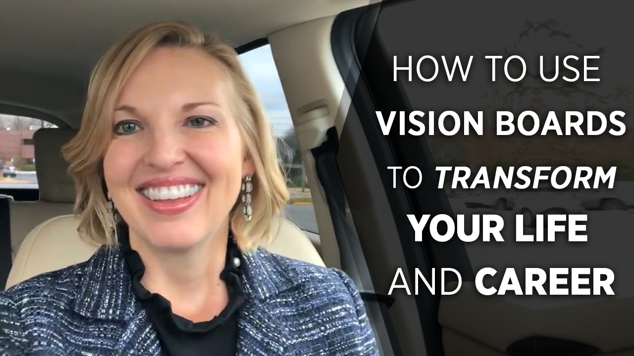 Using Vision Boards to Transform Your Personal and Professional Life