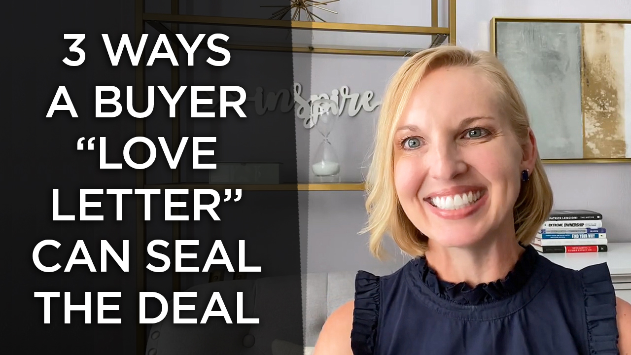 "What Are the Benefits of a Buyer ""Love Letter?"""