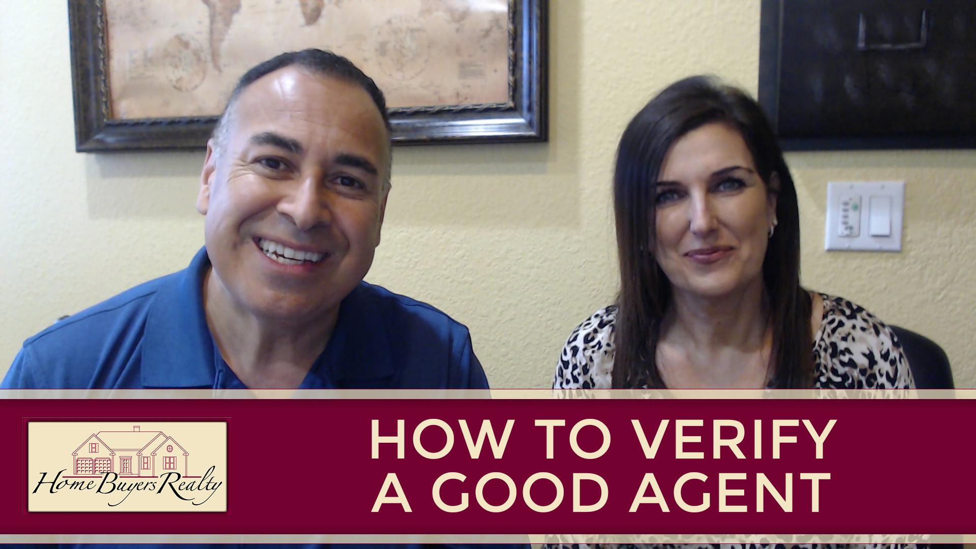 Verifying a Good Agent