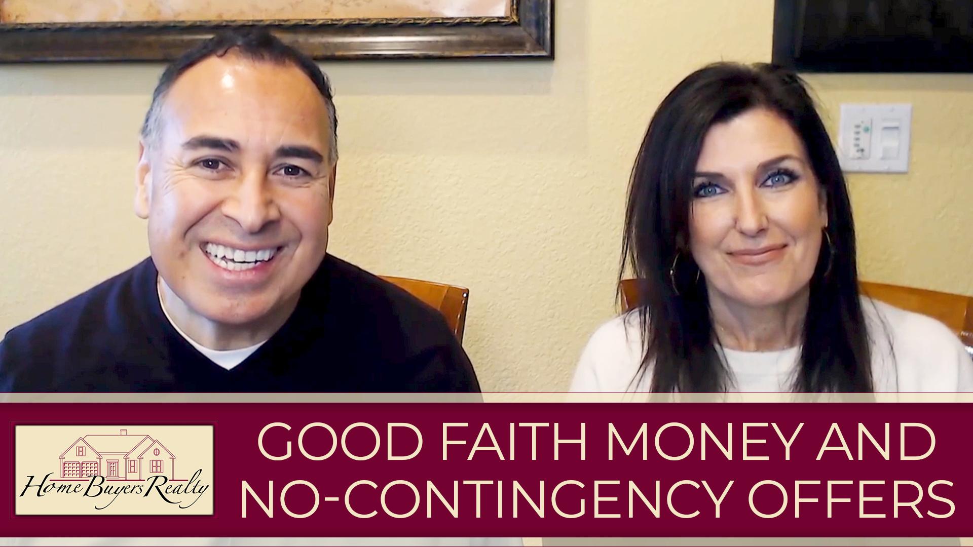 How Good Faith Money and No Contingencies Help Buyers Win