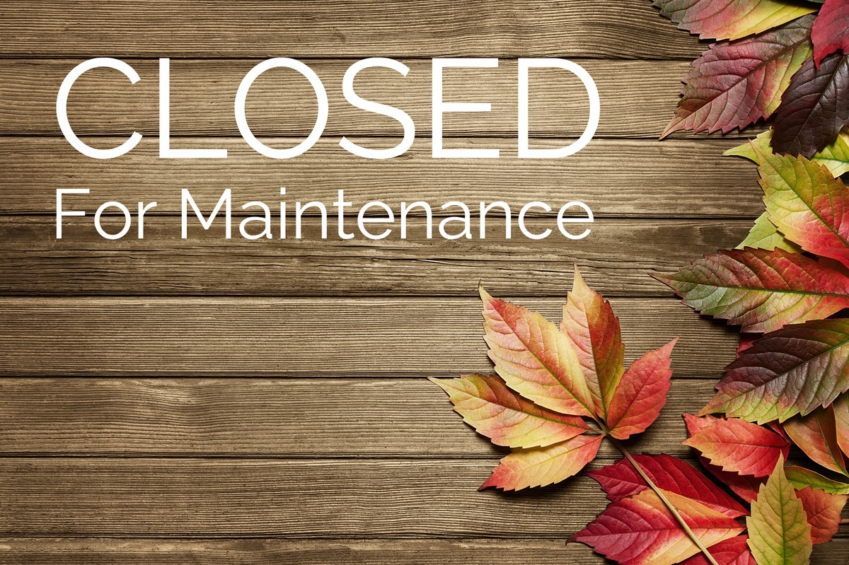 Temporarily Closed for Maintenance