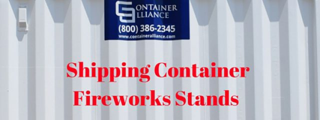 Shipping Container Fireworks Stands