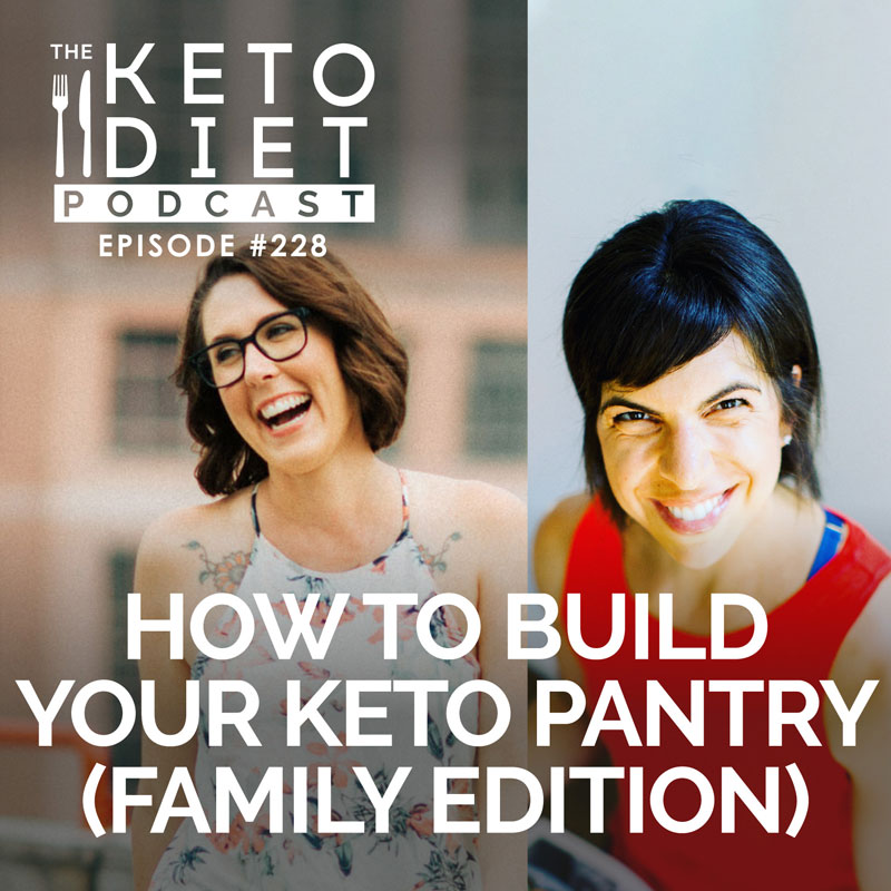 How to Build Your Keto Pantry (family edition) with Brooke Benlifer
